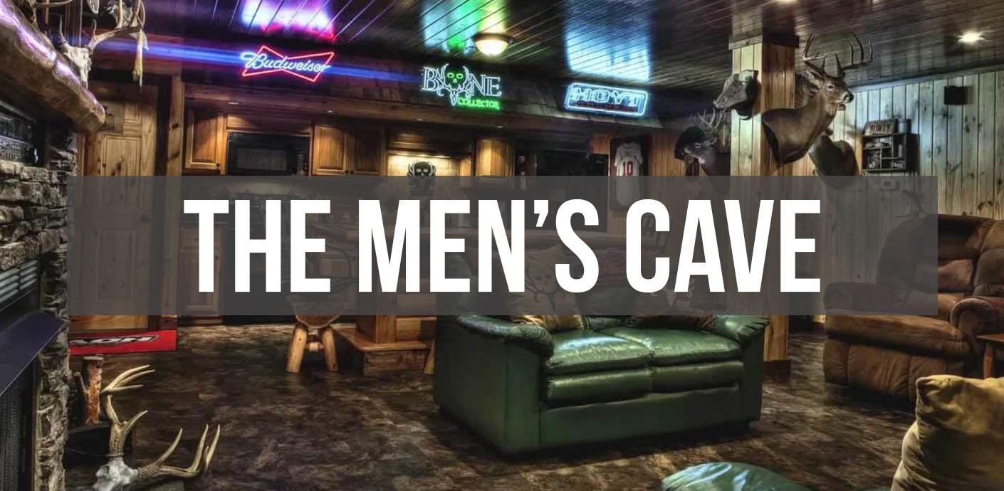The Men's Cave